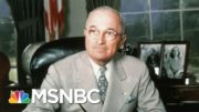 Truman, Joe Biden And U.S. Foreign Policy | Morning Joe | MSNBC 3