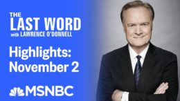 Watch The Last Word With Lawrence O'Donnell Highlights: November 2 | MSNBC 6