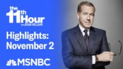 Watch The 11th Hour With Brian Williams Highlights: November 2 | MSNBC 3