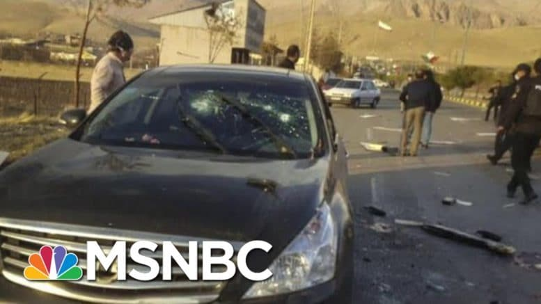 Top Iranian Nuclear Scientist Mohsen Fakhrizadeh Assassinated   Hallie Jackson   MSNBC 1