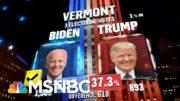 Biden Wins Vermont, NBC News Projects | MSNBC 4