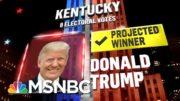 Trump Wins Kentucky, NBC News Projects | MSNBC 2