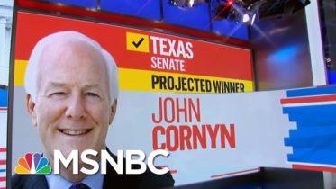 John Cornyn Wins Texas Senate, NBC News Projects | MSNBC 6