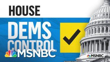 Democrats Retain Control Of House of Representatives, NBC News Projects | MSNBC 6