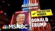 Trump Wins Missouri, NBC News Projects | MSNBC 2