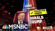 Trump Wins Ohio, NBC News Projects | MSNBC 5