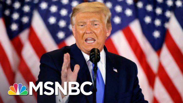 With Millions Of Votes Still To Be Counted, Trump Falsely Claims He Won | MSNBC 1