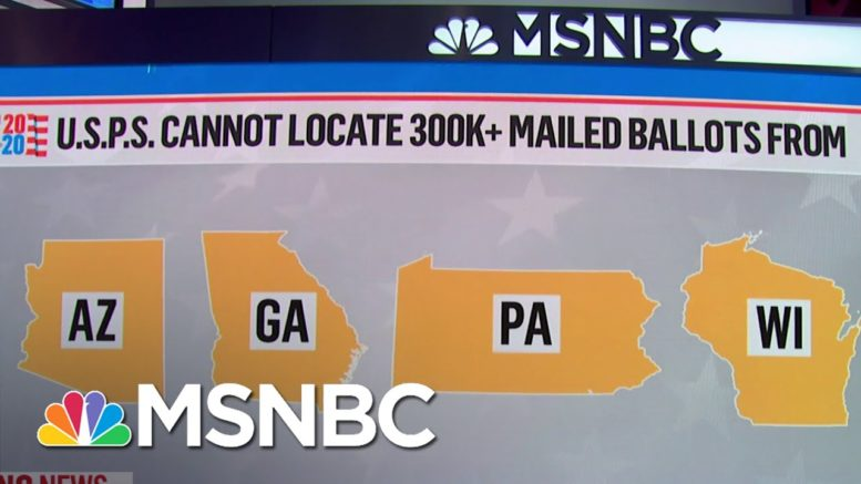 USPS Fails To Meet Deadline To Permit Search For 300,000 Missing Mailed Ballots | MSNBC 1