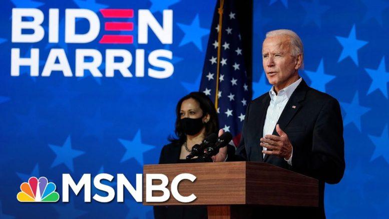 Joe Biden Says He Has 'No Doubt' Sen. Harris, He Will Be Declared Winners In Election | MSNBC 1