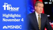 Watch The 11th Hour With Brian Williams Highlights: November 4 | MSNBC 4