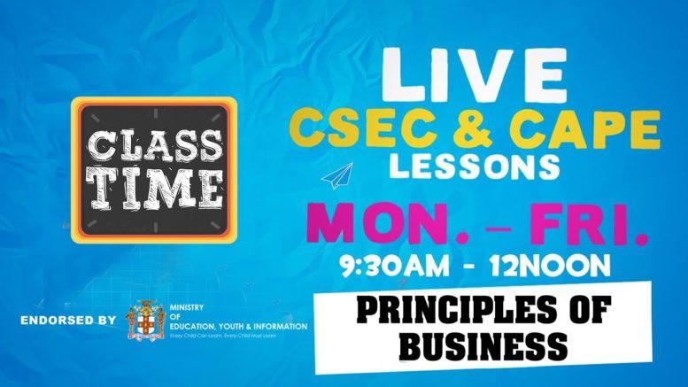 CSEC Principles of Business 9:45AM-10:25AM | Educating a Nation - November 4 2020 1