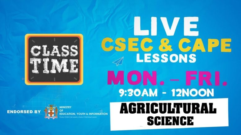 Agriculture CSEC 9:45AM-10:25AM | Educating a Nation - November 5 2020 1