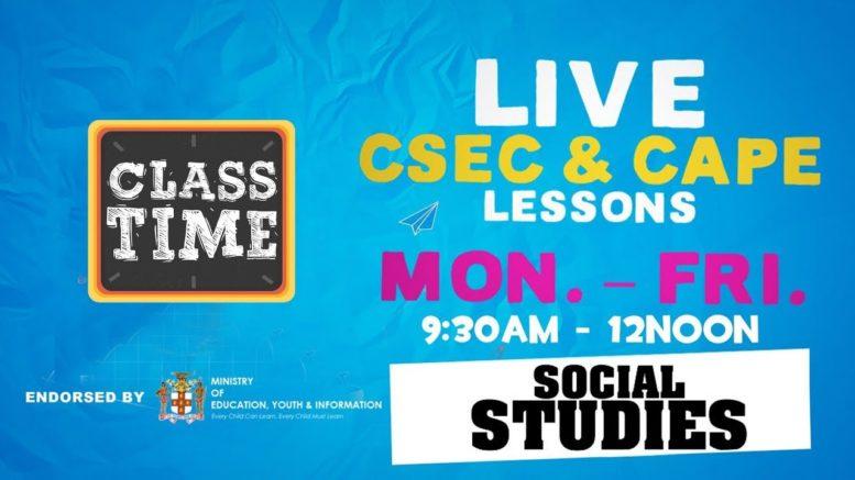 CSEC Social Studies 9:45AM-10:25AM | Educating a Nation - November 9 2020 1