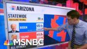 Kornacki Explains Why Arizona And Georgia Are Still Undecided | The 11th Hour | MSNBC 3