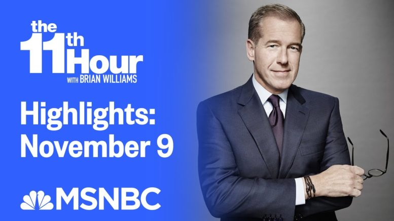 Watch The 11th Hour With Brian Williams Highlights: November 9 | MSNBC 1