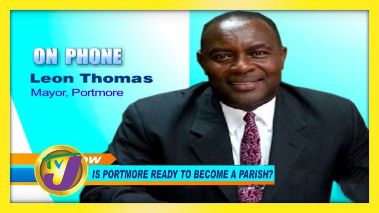 Is Portmore Ready to Become a Parish? November 9 2020 1