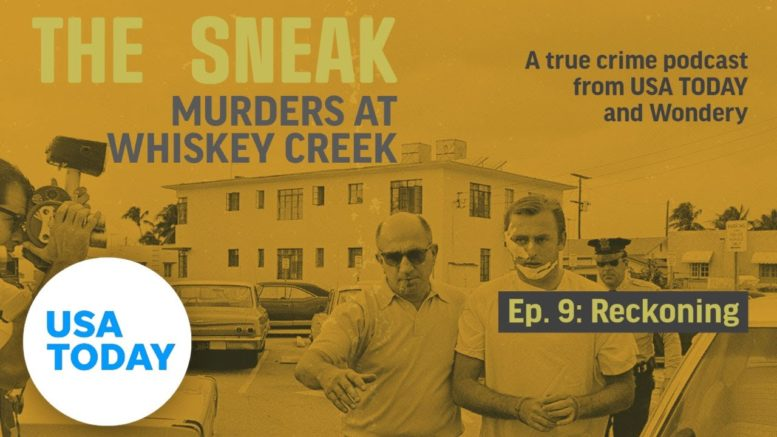 "The Sneak: A True Crime Podcast – ""Reckoning"" (Episode 9) 