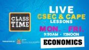 CSEC Economics  9:45AM-10:25AM | Educating a Nation - November 11 2020 4