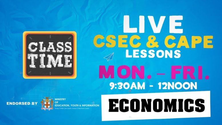 CSEC Economics  9:45AM-10:25AM   Educating a Nation - November 11 2020 1