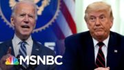 Trump Still Won't Concede As U.S. Hits New Covid-19 Record | The 11th Hour | MSNBC 4