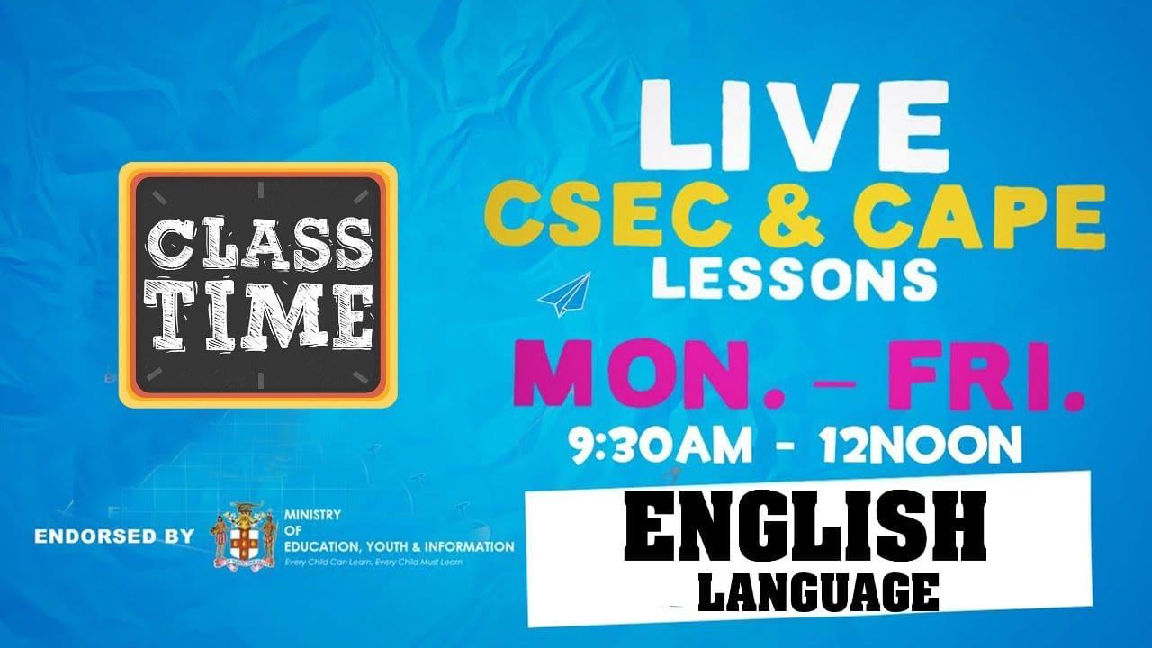 English Language CSEC 11:15AM-12PM   Educating a Nation - November 12 2020 1