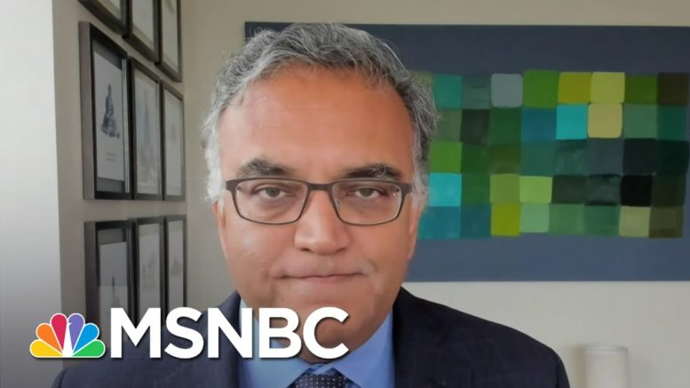 Dr. Ashish Jha: 'It's Hard To Overemphasize How Bad Things Are'   Andrea Mitchell   MSNBC 1