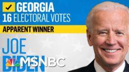 NBC News Projects Biden Is Apparent Winner In Georgia, Trump Wins North Carolina | Katy Tur | MSNBC 6