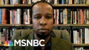 Ibram X. Kendi: Dems Haven't Shown Progressive Ideas Hurt Down Ballot Races | Morning Joe | MSNBC 2