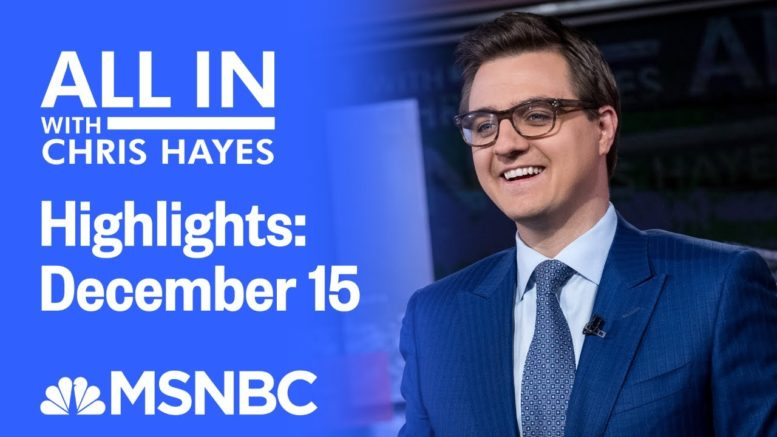 Watch All In With Chris Hayes Highlights: December 15   MSNBC 1