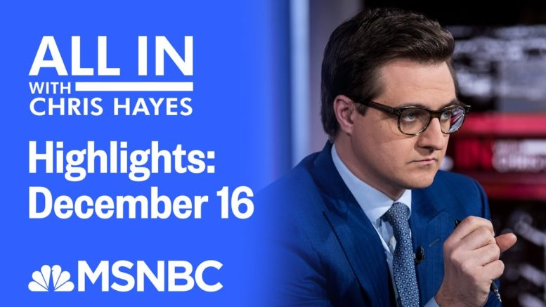Watch All In With Chris Hayes Highlights: December 16 | MSNBC 1