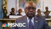 Jim Clyburn: 'May' Need A 9/11-Style Commission To Investigate Covid Response | MTP Daily | MSNBC 4