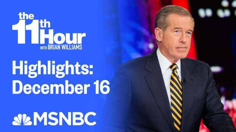 Watch The 11th Hour With Brian Williams Highlights: December 16 | MSNBC 1