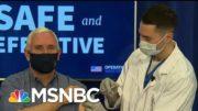 VP Mike Pence Receives Coronavirus Vaccine | Morning Joe | MSNBC 3