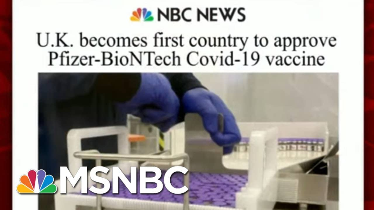 U.K. Becomes First Country To Approve Pfizer-BioNTech Vaccine | Morning Joe | MSNBC 1