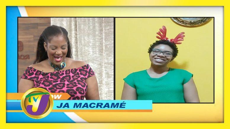 JA Macrame: TVJ Smile Jamaica - December 17 2020 1