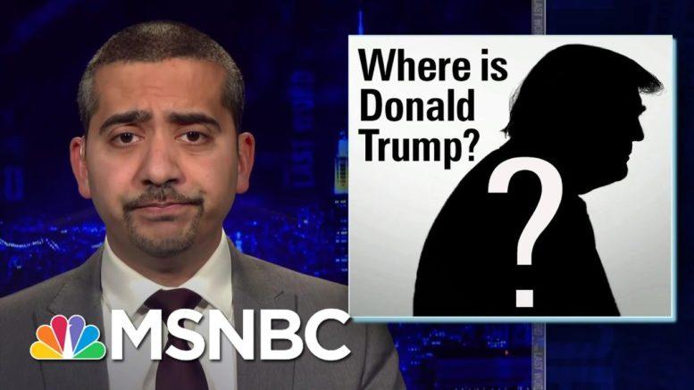 Mehdi Hasan: 'Where Is Donald Trump?' | The Last Word | MSNBC 1