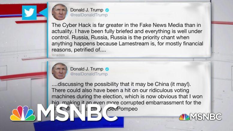 Trump Tweet Downplays Russia Hack, Implicates China | MSNBC 1