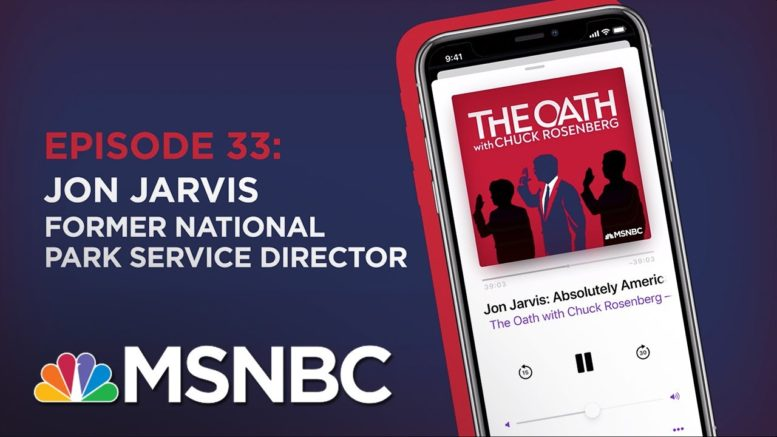 Chuck Rosenberg Podcast With Jon Jarvis | The Oath - Ep 33 | MSNBC 1