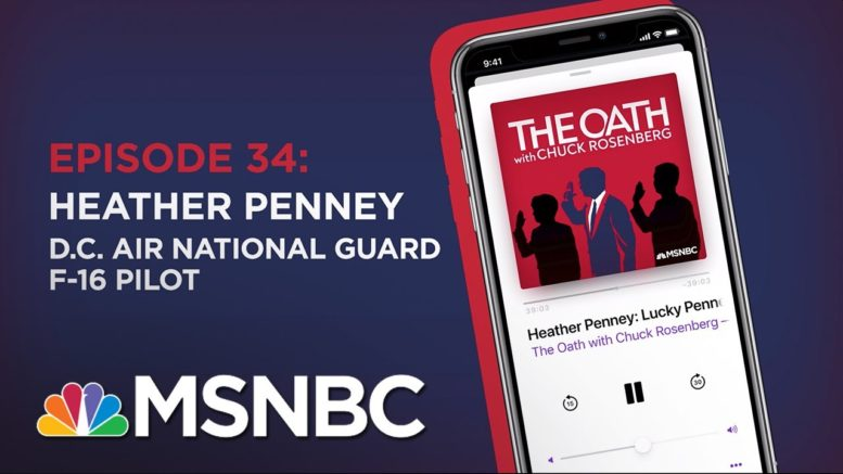 Chuck Rosenberg Podcast With Heather Penney | The Oath - Ep 34 | MSNBC 1