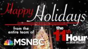 Happy Holidays From The 11th Hour | The 11th Hour | MSNBC 4