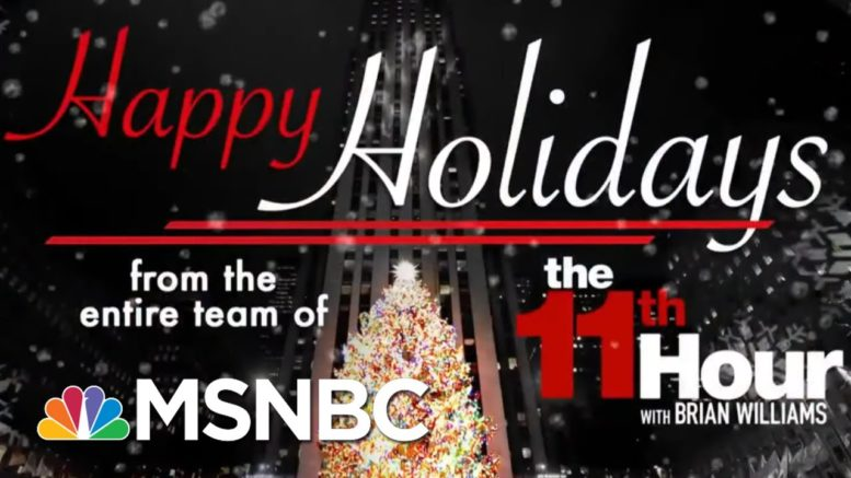Happy Holidays From The 11th Hour | The 11th Hour | MSNBC 1