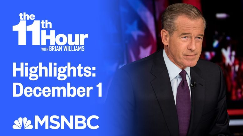 Watch The 11th Hour With Brian Williams Highlights: December 1 | MSNBC 1