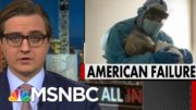 Chris Hayes: We Failed To Protect The Most Vulnerable Americans From Covid | All In | MSNBC 4