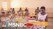 'Educating A Girl Is Educating The Whole Nation' | The Last Word | MSNBC 4
