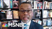 Eddie Glaude On The White House Covid Response | Deadline | MSNBC 5