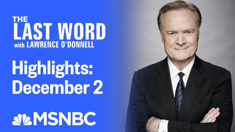 Watch The Last Word With Lawrence O'Donnell Highlights: December 2 | MSNBC 1