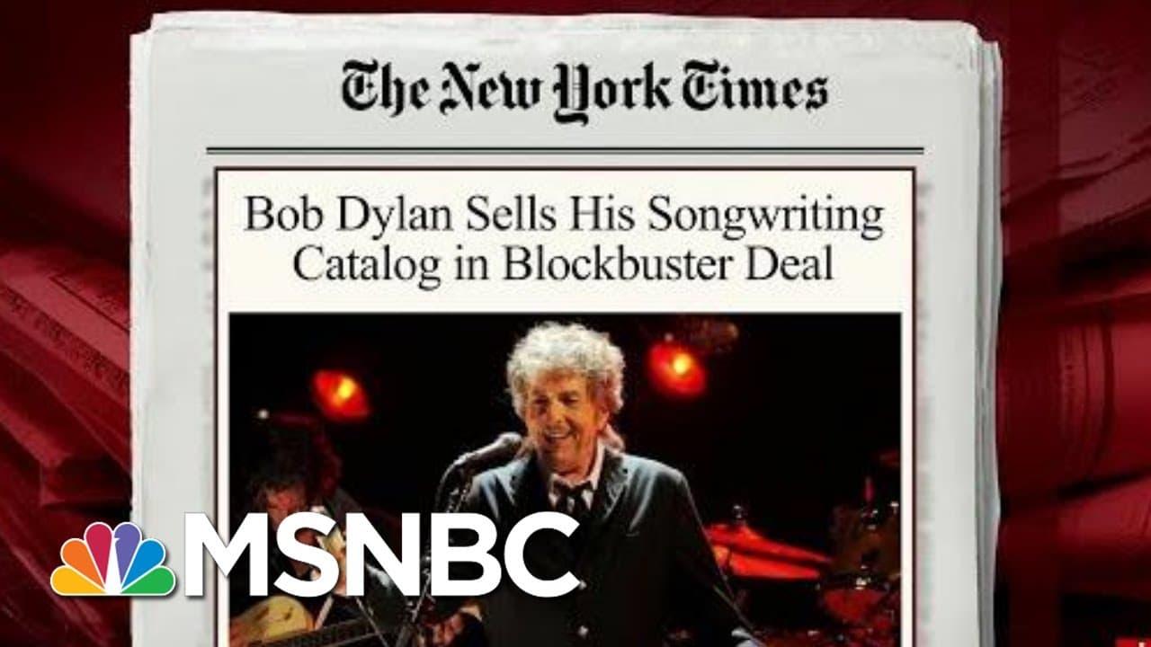 Bob Dylan Sells His Entire Song Catalog | Morning Joe | MSNBC 1