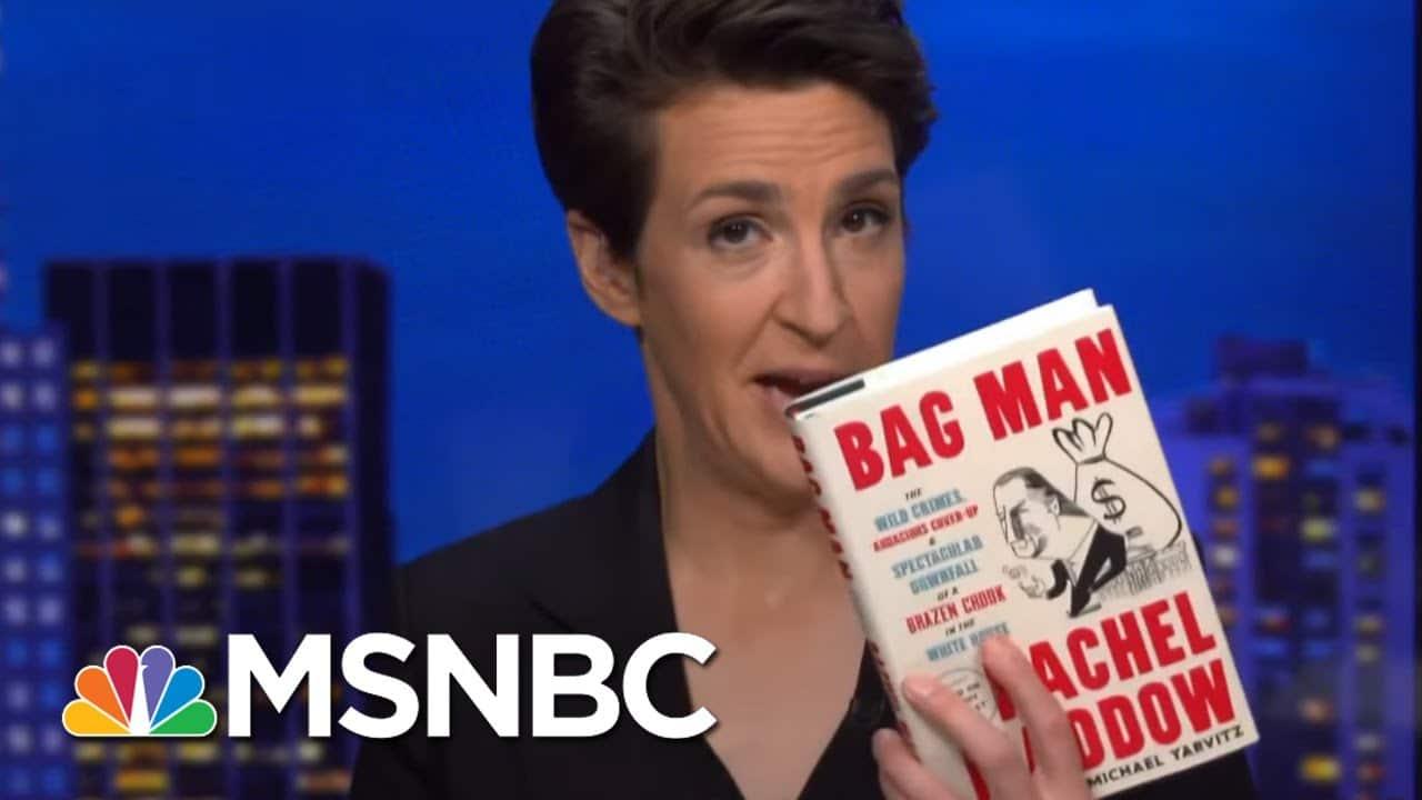 Bag Man Book Excerpt: How To Smear A Legitimate Investigation | Rachel Maddow | MSNBC 1