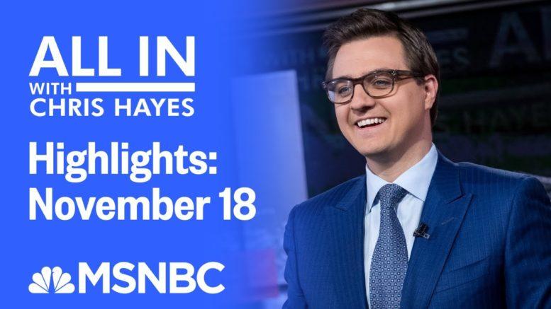 Watch All In With Chris Hayes Highlights: November 30 | MSNBC 1