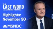 Watch The Last Word With Lawrence O'Donnell Highlights: November 30 | MSNBC 2